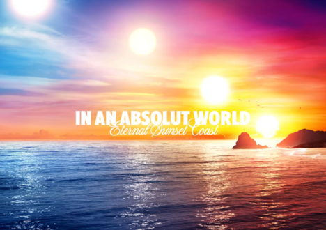 in_an_absolut_world_eternalsunsetcoast.png